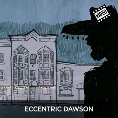 Eccentric Dawson